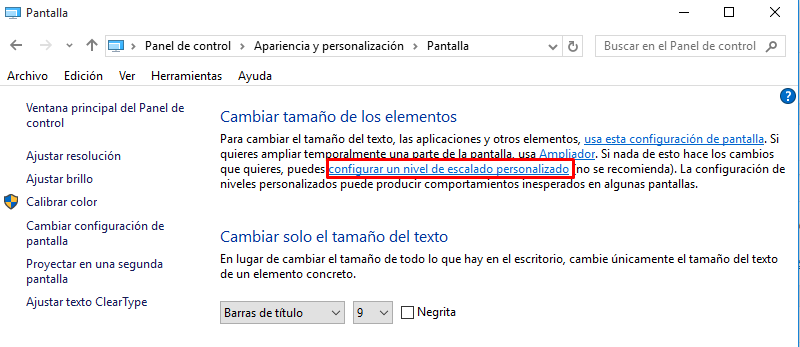 ver todo grande en windows 10
